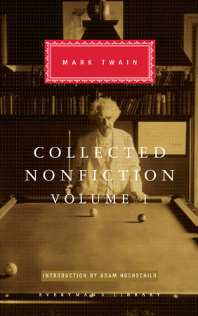 Collected Nonfiction, Volume 1 by Mark Twain