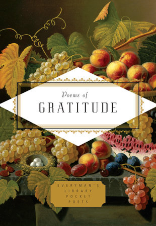 Poems of Gratitude | PenguinRandomHouse com: Books