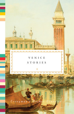 Venice Stories by Edited by Jonathan Keates