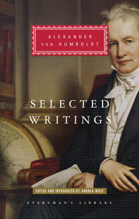 Selected Writings by Alexander von Humboldt