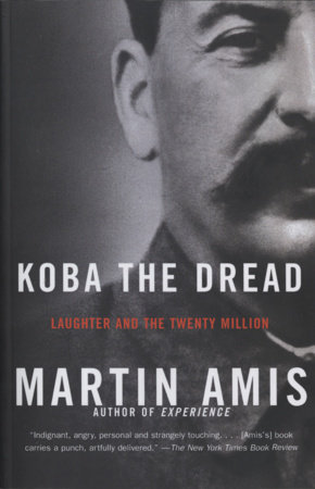 Koba the Dread by Martin Amis