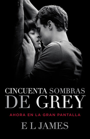 Cincuenta sombras de Grey by E L James