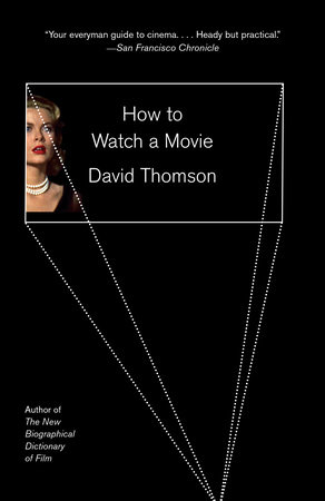 How to Watch a Movie by David Thomson