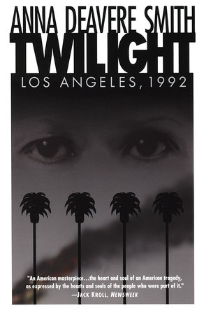 Twilight by Anna Deavere Smith