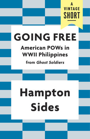 Going Free by Hampton Sides