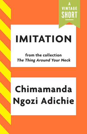 Imitation by Chimamanda Ngozi Adichie