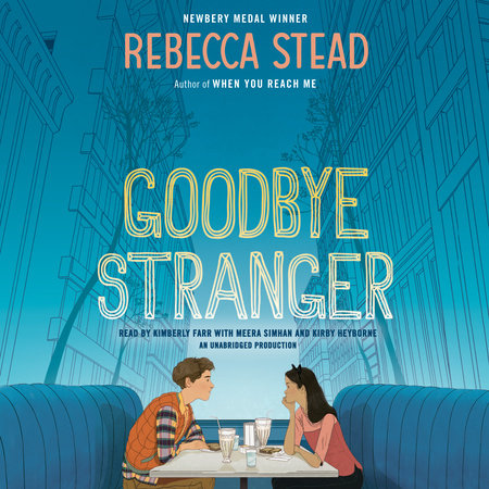 Goodbye Stranger by Rebecca Stead