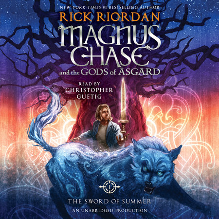 Magnus Chase and the Gods of Asgard, Book One: The Sword of Summer by Rick Riordan