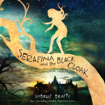 Serafina and the Black Cloak Cover