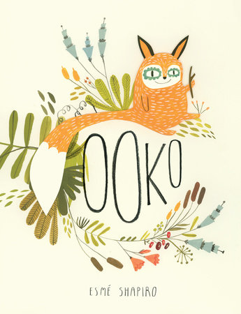 Ooko by Esme Shapiro