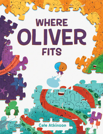 Where Oliver Fits by Cale Atkinson