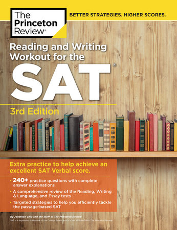 Reading and Writing Workout for the SAT, 3rd Edition by Princeton Review