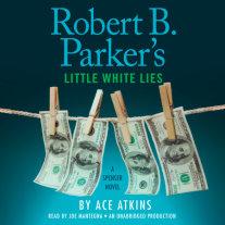 Robert B. Parker's Little White Lies Cover