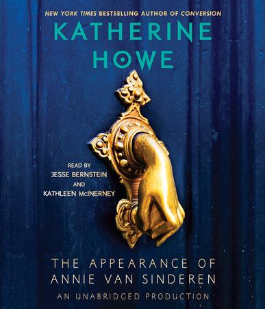 The Appearance of Annie van Sinderen by Katherine Howe