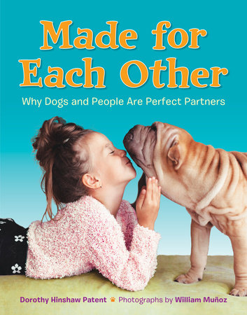 Made for Each Other: Why Dogs and People Are Perfect Partners