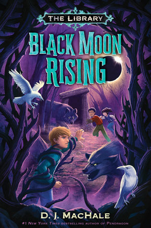 Black Moon Rising (The Library Book 2) by D. J. MacHale
