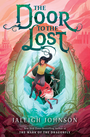 The Door to the Lost by Jaleigh Johnson