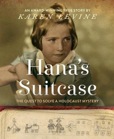 Hana's Suitcase by Karen Levine