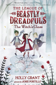 League of Beastly Dreadfuls #3: The Witch's Glass