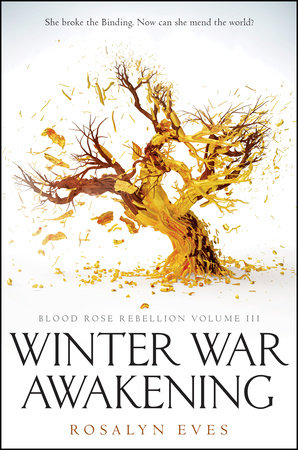 Winter War Awakening (Blood Rose Rebellion, Book 3) by Rosalyn Eves