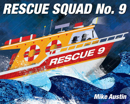 Rescue Squad No. 9 by Mike Austin