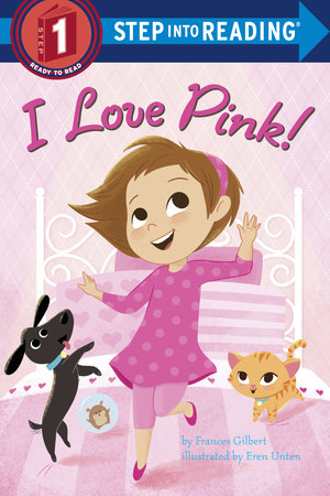 I Love Pink! by Frances Gilbert