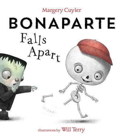 Bonaparte Falls Apart by Margery Cuyler and Will Terry