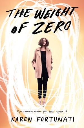 The Weight of Zero by Karen Fortunati