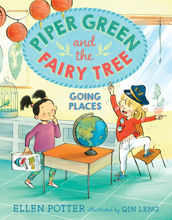 Piper Green and the Fairy Tree: Going Places by Ellen Potter
