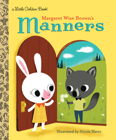 Margaret Wise Brown's Manners by Margaret Wise Brown