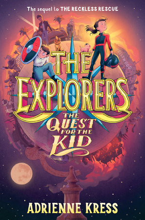 The Explorers: The Quest for the Kid