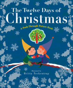 The Twelve Days of Christmas: A Peek-Through Picture Book