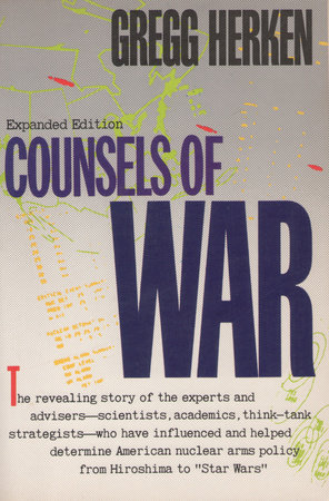 Counsels of War by Gregg Herken