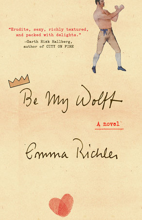 Be My Wolff by Emma Richler