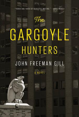 The Gargoyle Hunters by John Freeman Gill