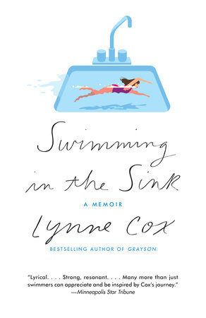 Swimming in the Sink by Lynne Cox