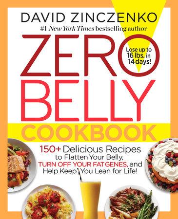 Zero belly cookbook by david zinczenko penguinrandomhouse zero belly cookbook by david zinczenko forumfinder Images
