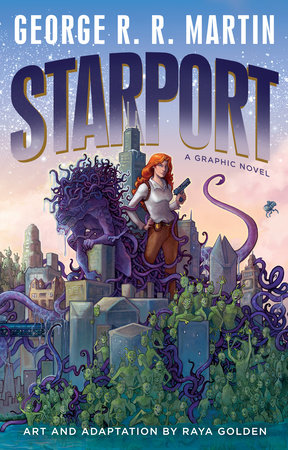 Starport (Graphic Novel) by George R. R. Martin
