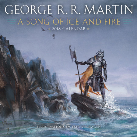 A Song of Ice and Fire 2018 Calendar by George R. R. Martin