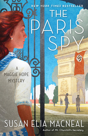 The Paris Spy by Susan Elia MacNeal