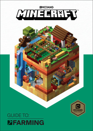 Minecraft: Guide to Farming by Mojang Ab and The Official Minecraft Team