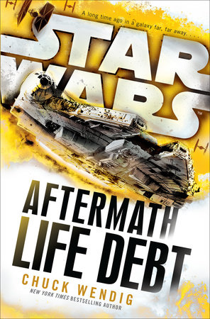 Life Debt: Aftermath (Star Wars) by Chuck Wendig
