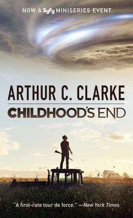 Childhood's End (Syfy TV Tie-in) by Arthur C. Clarke