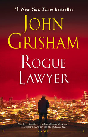 Rogue Lawyer by John Grisham