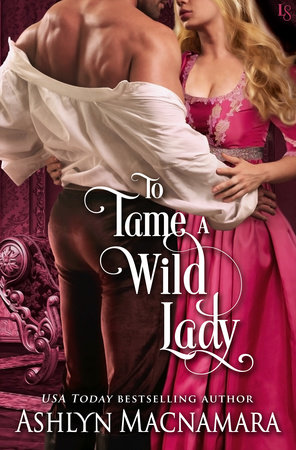 To Tame a Wild Lady by Ashlyn Macnamara