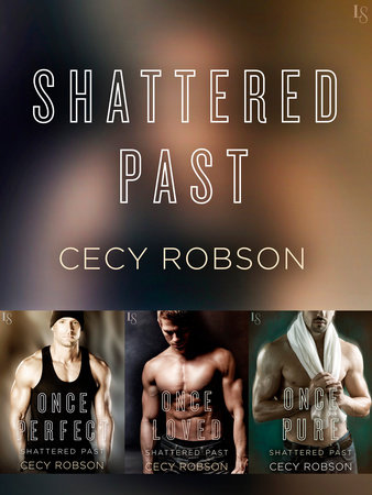 The Shattered Past Series 3-Book Bundle by Cecy Robson