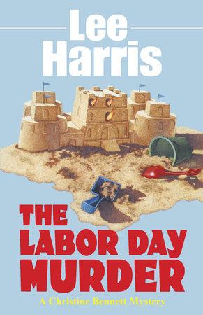 The Labor Day Murder