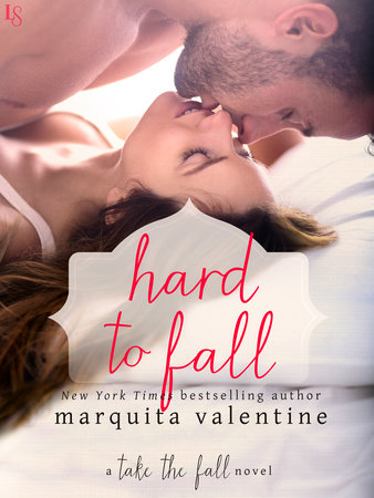 Hard to fall by marquita valentine penguinrandomhouse hard to fall by marquita valentine fandeluxe Epub
