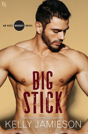 Big Stick by Kelly Jamieson