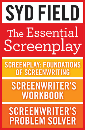 The Essential Screenplay (3-Book Bundle) by Syd Field